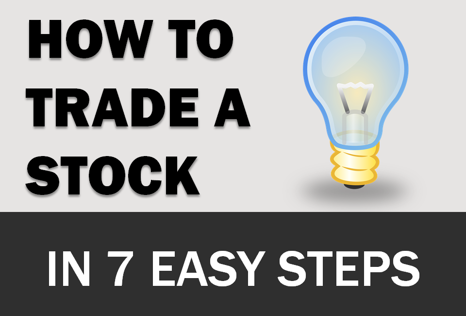 How to trade a stock in 7 easy steps (Infographic)