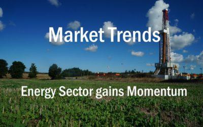 Market Updates – Oil & Gas gains Momentum