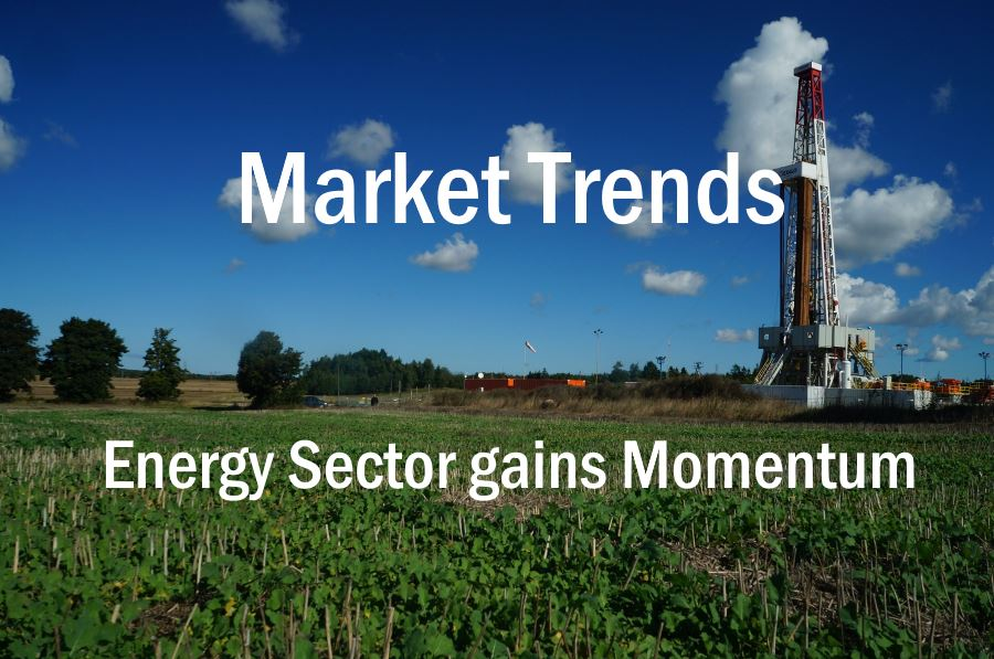 Market Updates – Oil & Gas gains Momentum